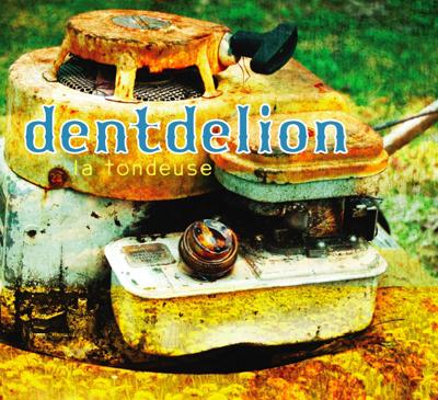 Dentdelion / La Tondeuse (MP3)
