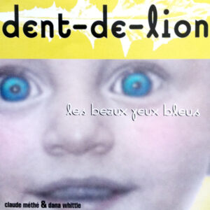 Dentdelion_LesBeauxYeuxBleus_cover_600