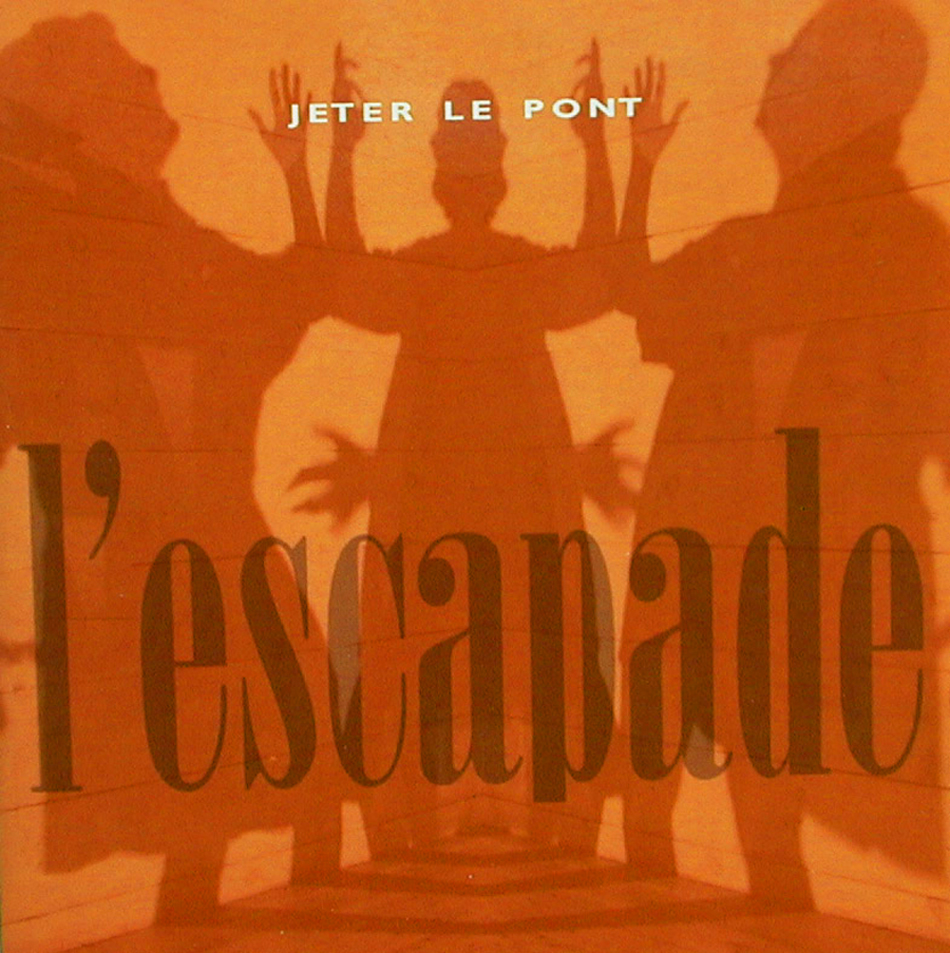 Jeter le Pont / L'escapade (MP3)